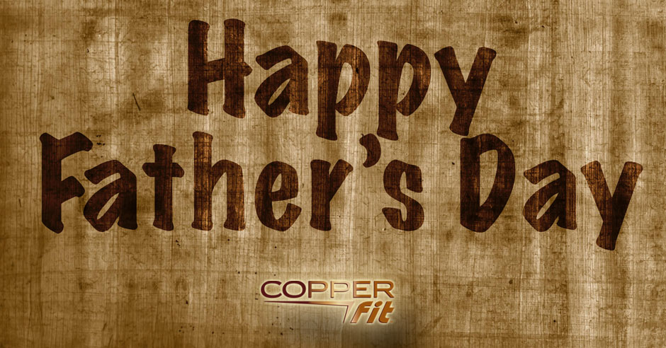 happy-fathers-day-copper-fit